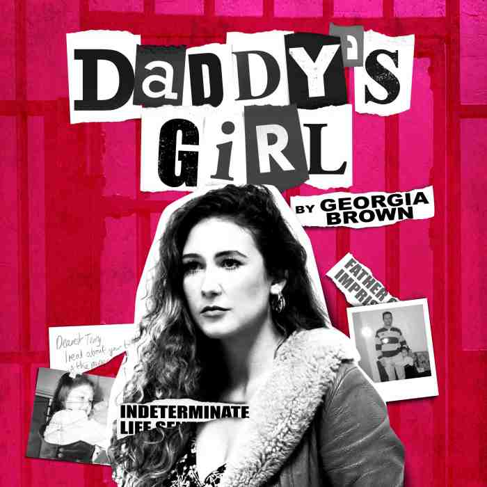 Daddy's Girl, The Vaults Theatre