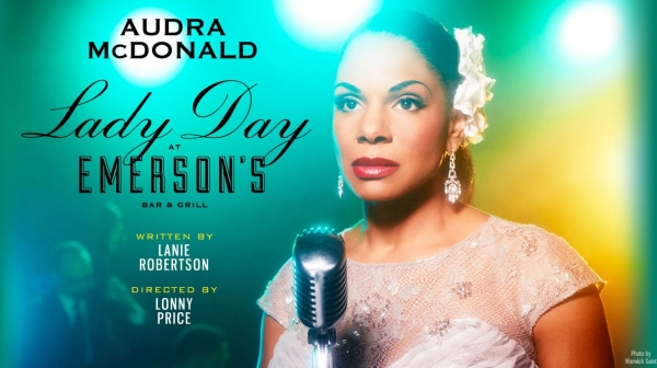 Audra McDonald Brings Lady Day at Emerson's Bar & Grill to London